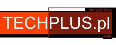 Techplus.pl Budujemy Ciepło od 2005 roku